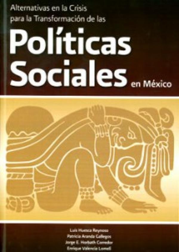 Necesidad de reformar la reforma social neoliberal implantada en México a partir de los años noventa