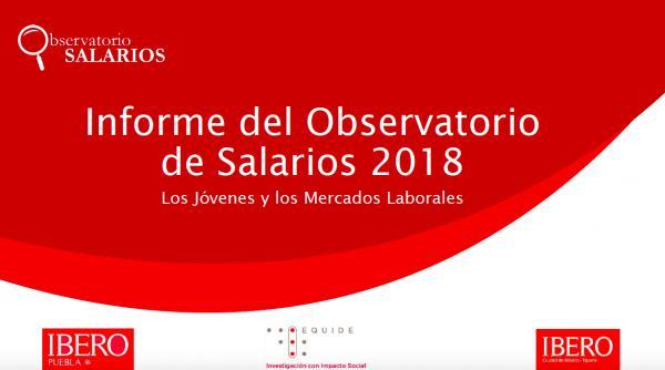 """PRESENTACIÓN Informe del Observatorio de Salarios 2018 """"Los jóvenes y los mercados laborales"""""""